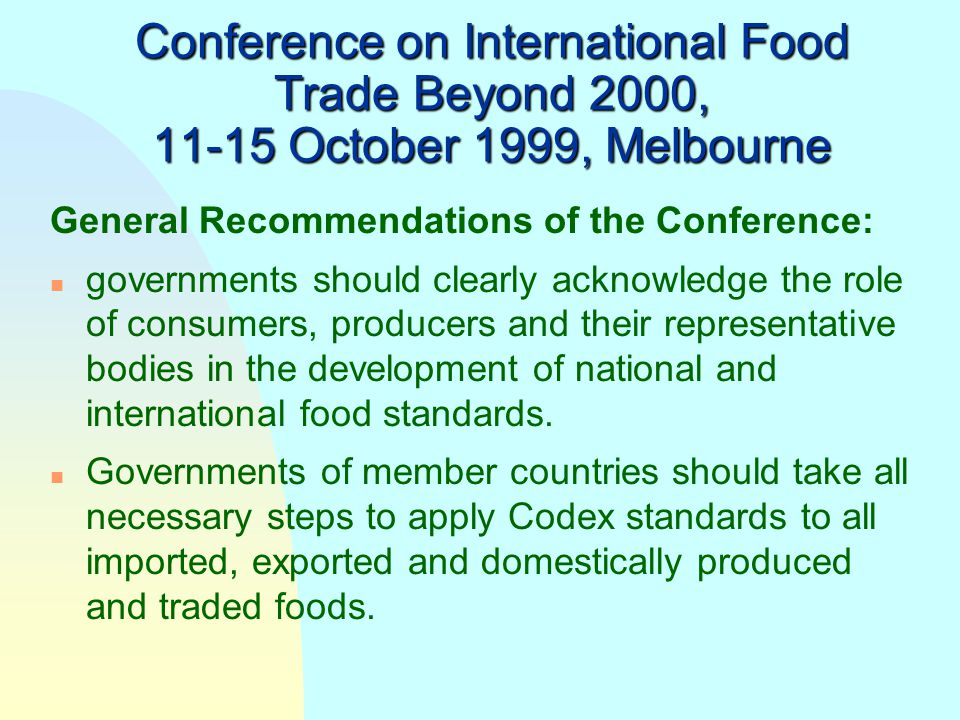 Conference on International Food Trade Beyond 2000, 11-15 October 1999, Melbourne