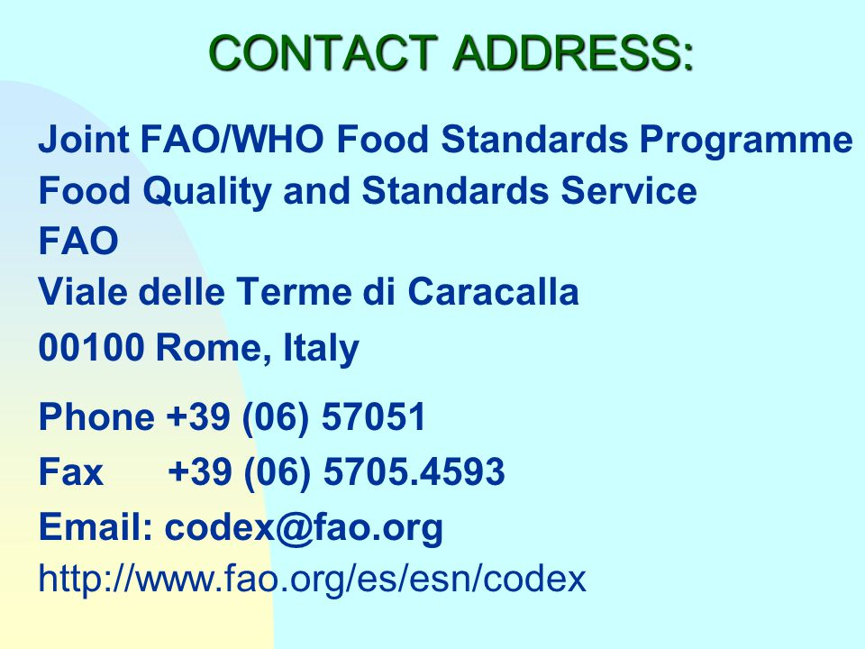CONTACT ADDRESS: Joint FAO/WHO Food Standards Programme