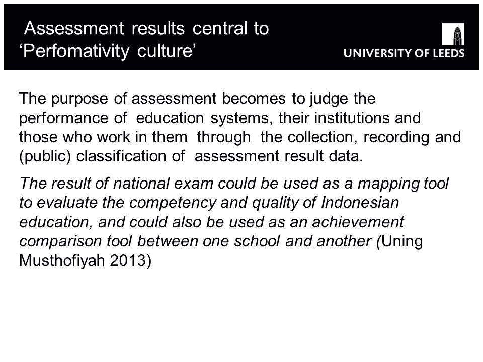 Assessment results central to 'Perfomativity culture'