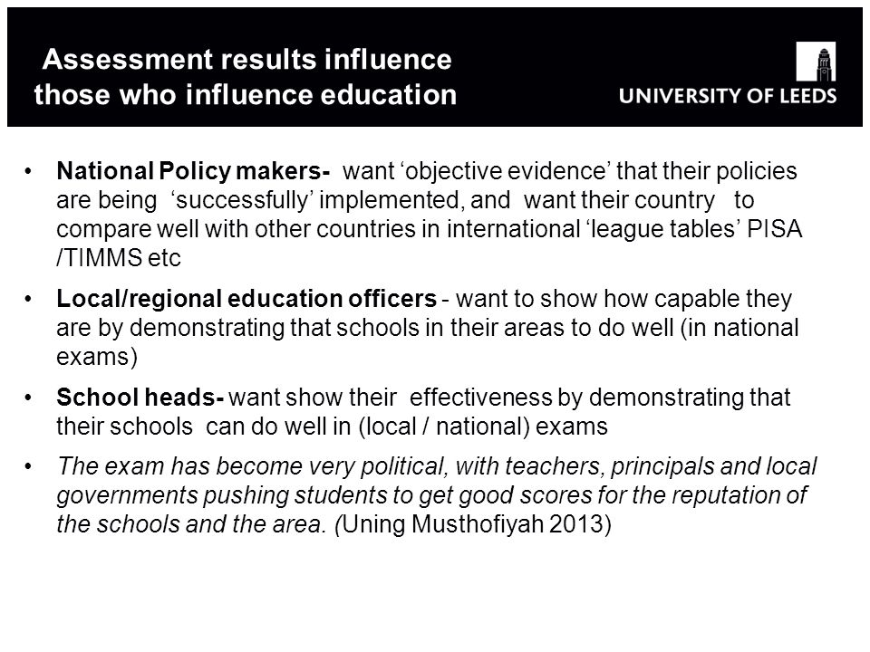Assessment results influence those who influence education
