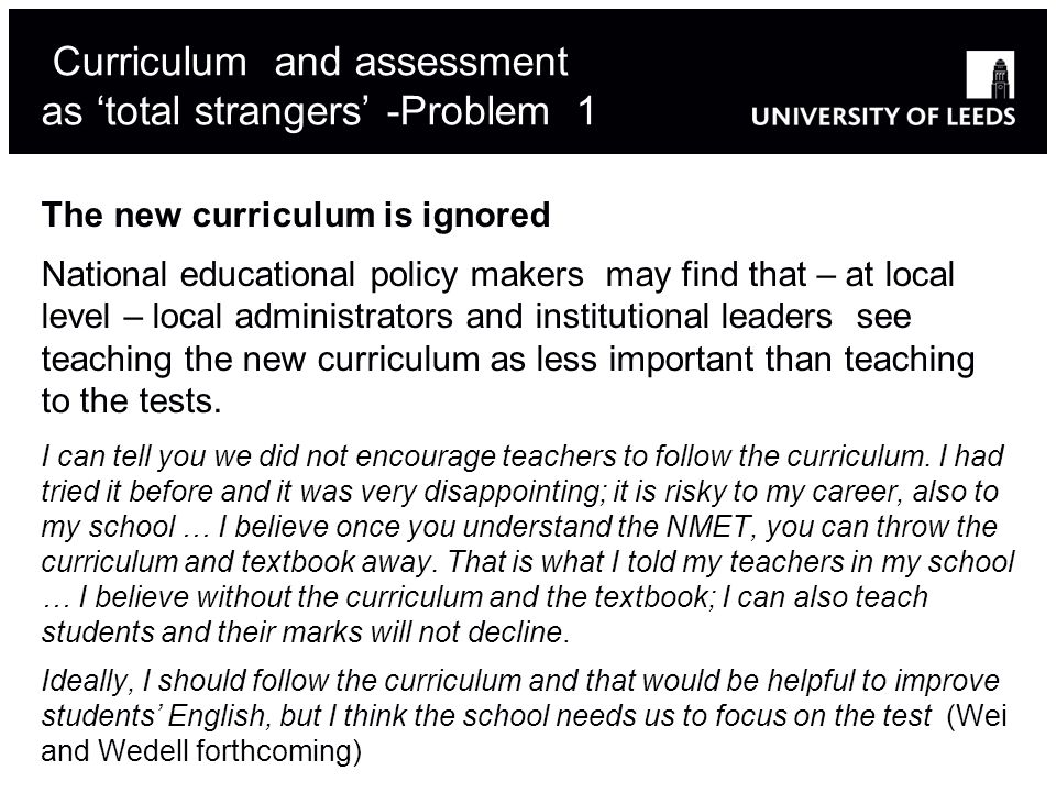 Curriculum and assessment as 'total strangers' -Problem 1