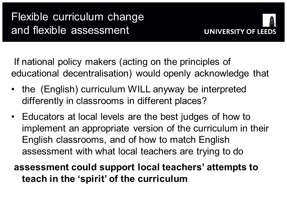 Flexible curriculum change and flexible assessment