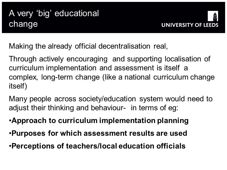 A very 'big' educational change