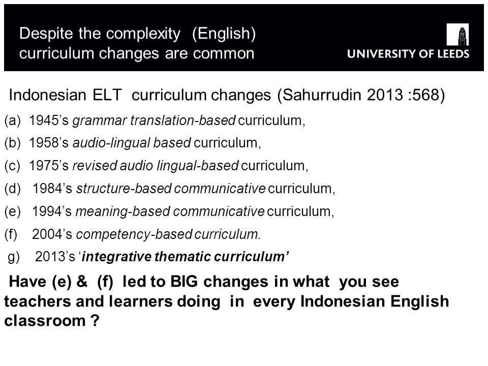 Despite the complexity (English) curriculum changes are common