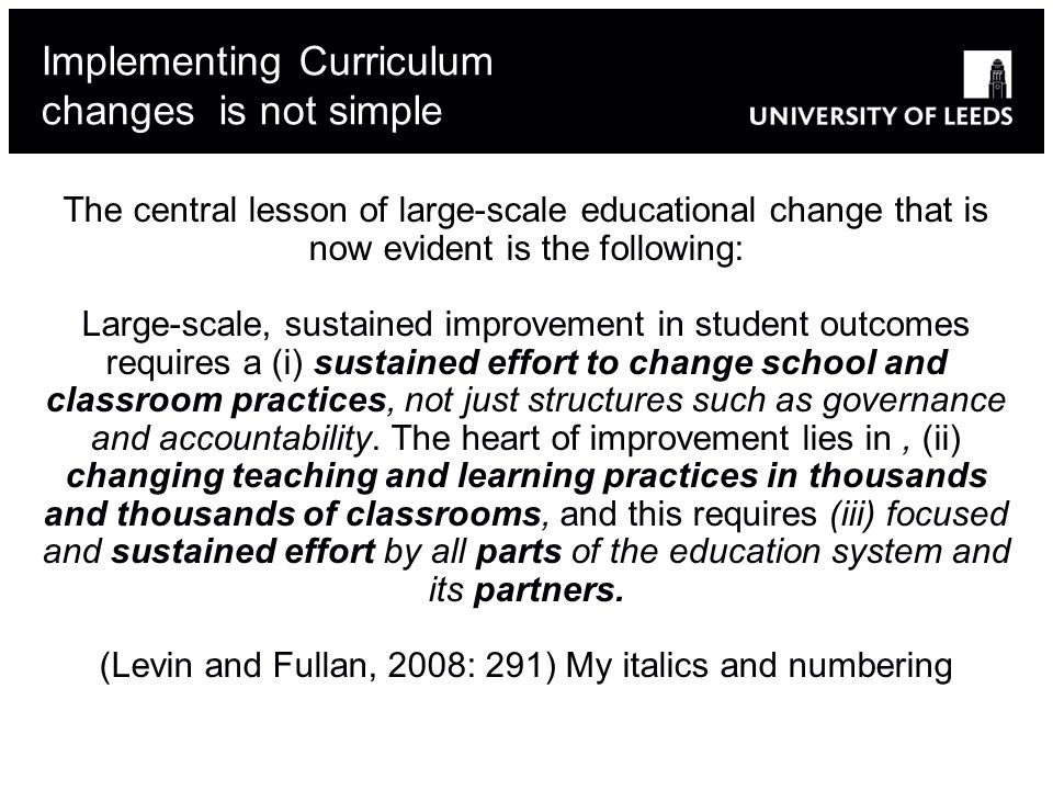 Implementing Curriculum changes is not simple