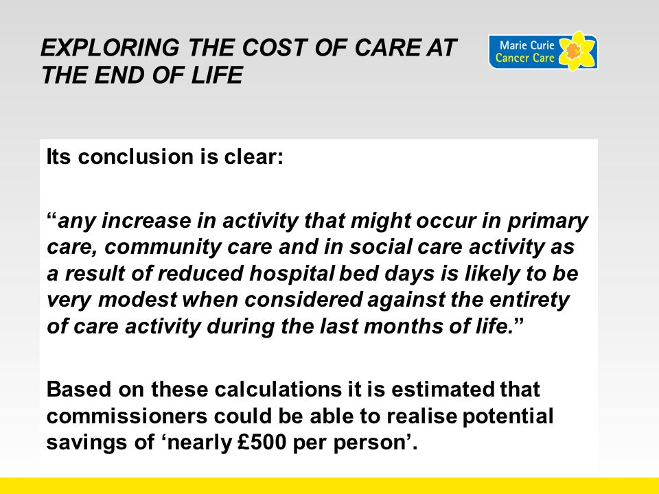 Exploring the cost of care at the end of life