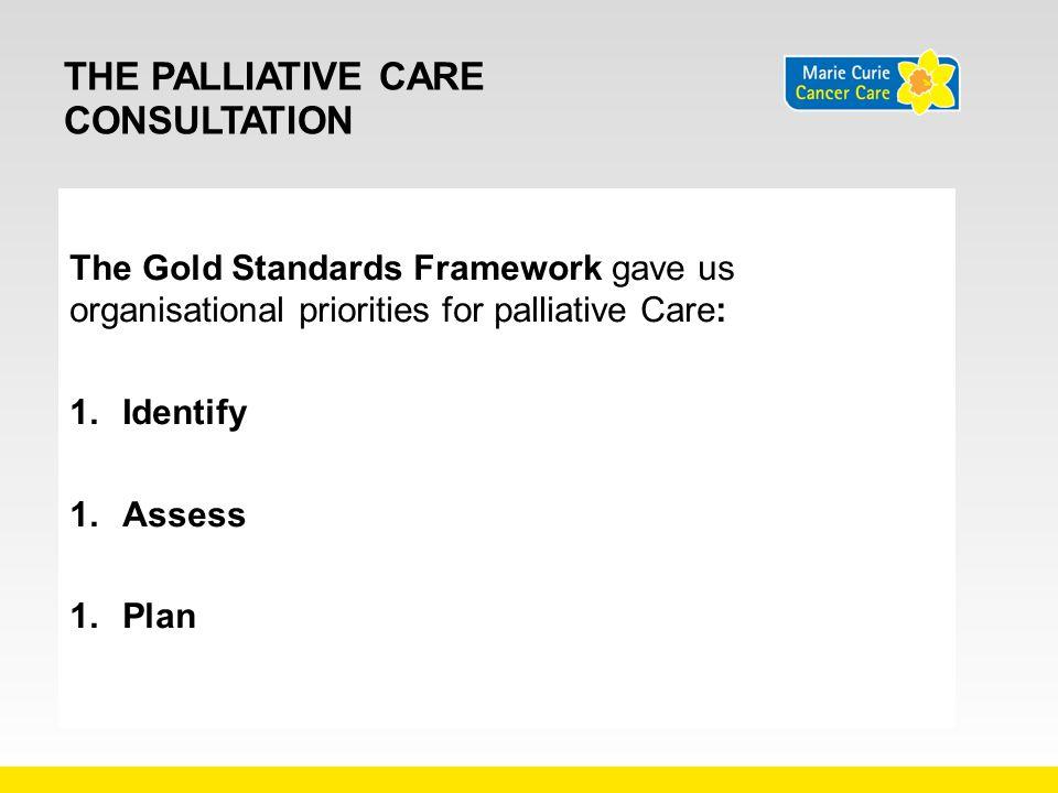 The palliative care consultation