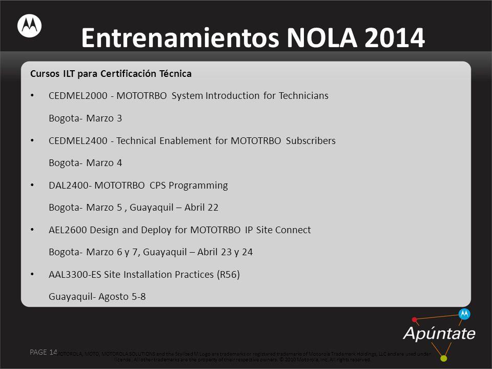 Entrenamientos NOLA 2014 Cursos ILT para Certificación Técnica