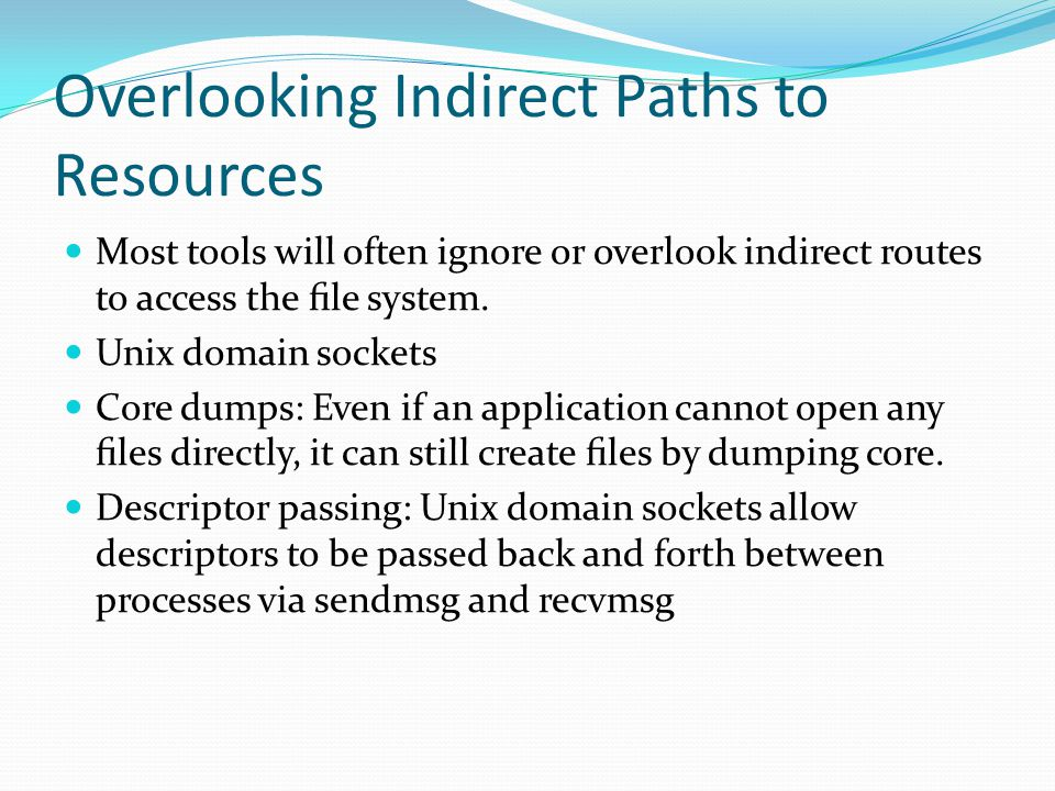 Overlooking Indirect Paths to Resources