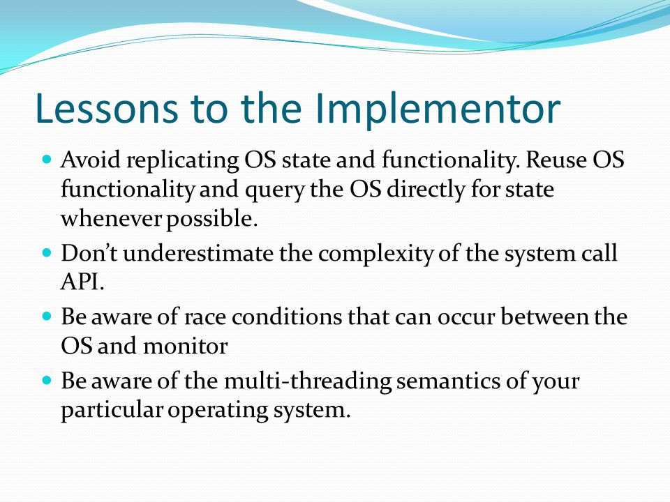 Lessons to the Implementor