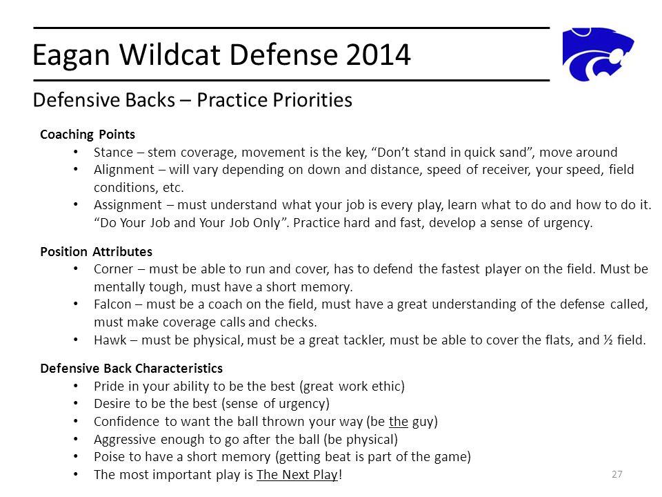 Eagan Wildcat Defense 2014 Defensive Backs – Practice Priorities