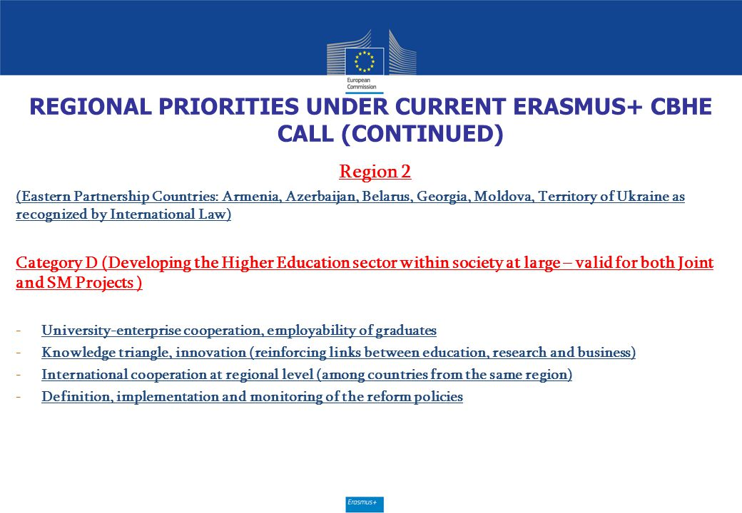 REGIONAL PRIORITIES UNDER CURRENT ERASMUS+ CBHE CALL (CONTINUED)