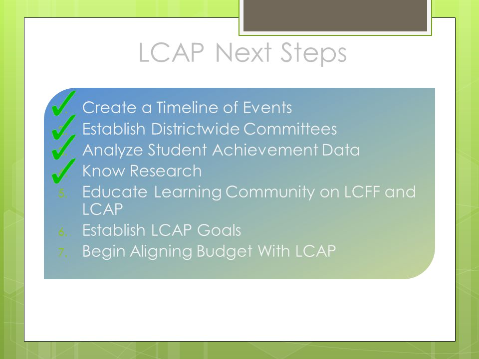 LCAP Next Steps Create a Timeline of Events