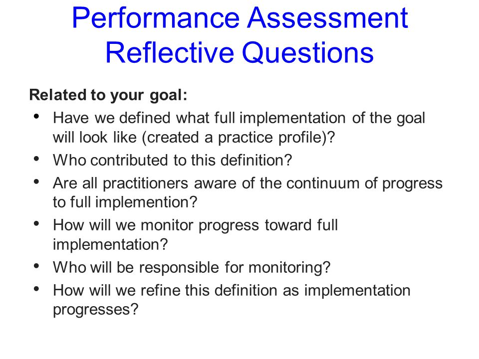 Performance Assessment Reflective Questions