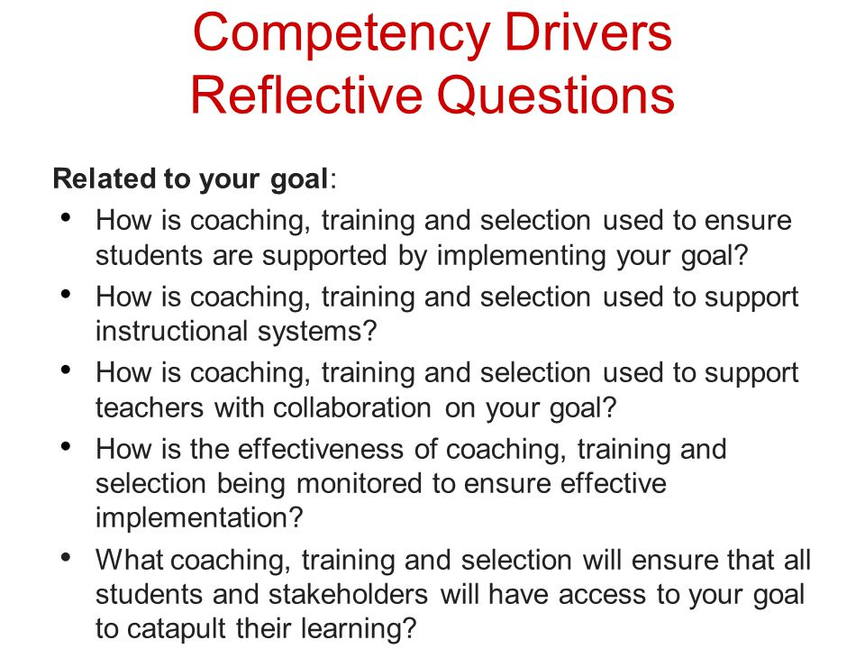 Competency Drivers Reflective Questions