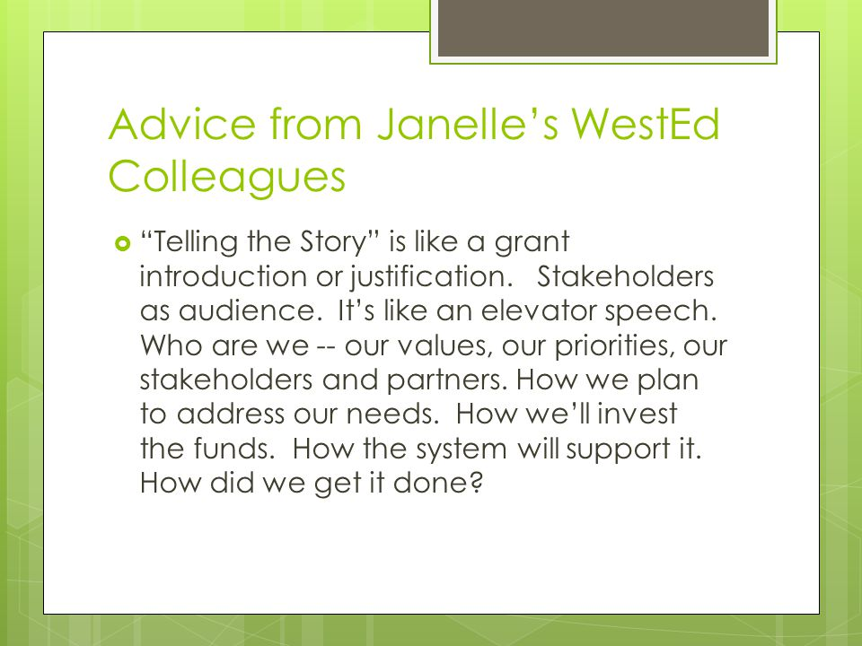 Advice from Janelle's WestEd Colleagues