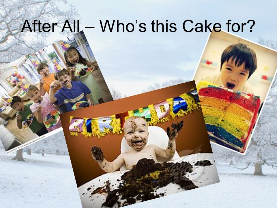 After All – Who's this Cake for