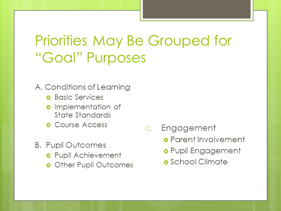 Priorities May Be Grouped for Goal Purposes