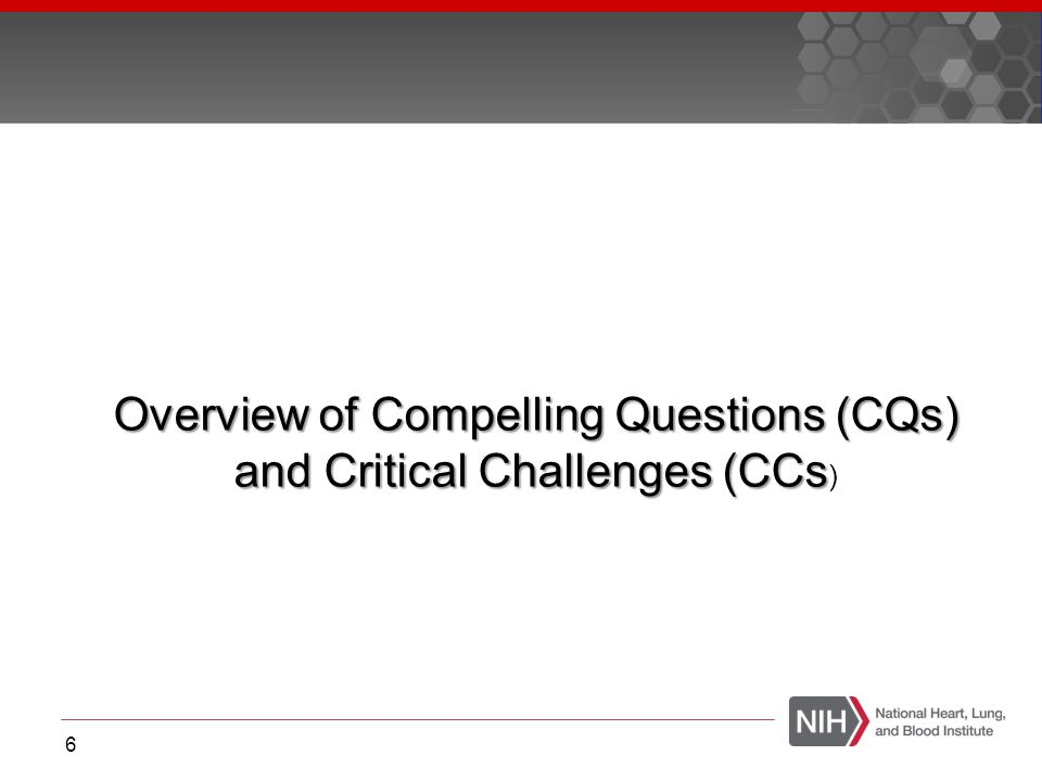 Overview of Compelling Questions (CQs) and Critical Challenges (CCs)