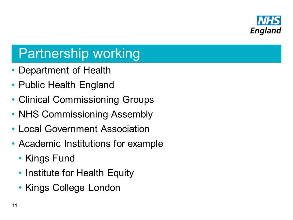Partnership working Department of Health Public Health England