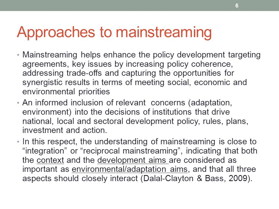 Approaches to mainstreaming