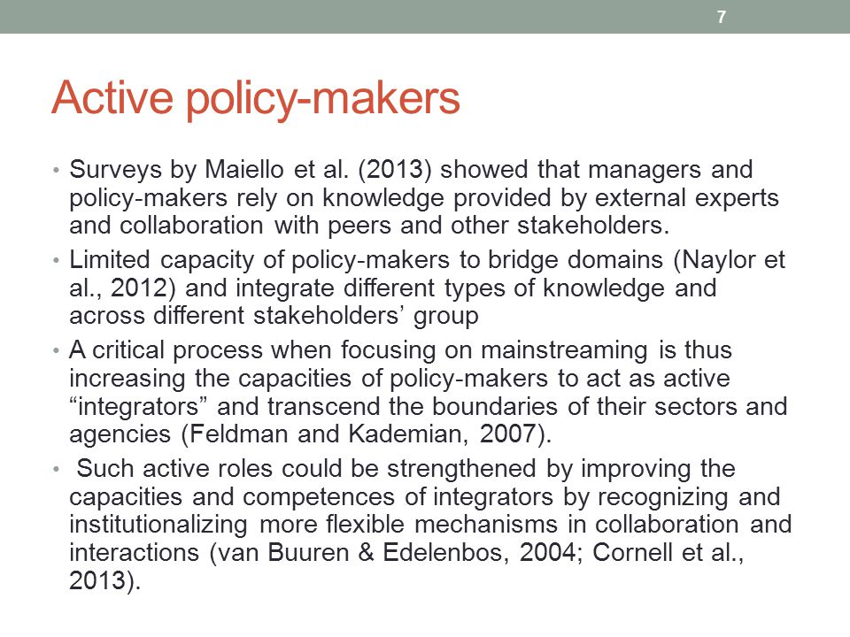 Active policy-makers