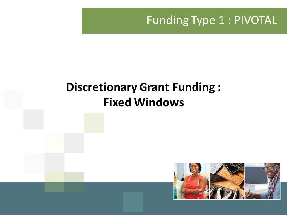 Discretionary Grant Funding :