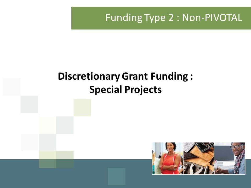 Funding Type 2 : Non-PIVOTAL