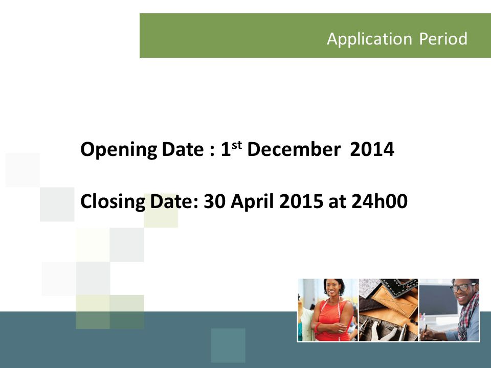 Application Process Opening Date : 1st December 2014
