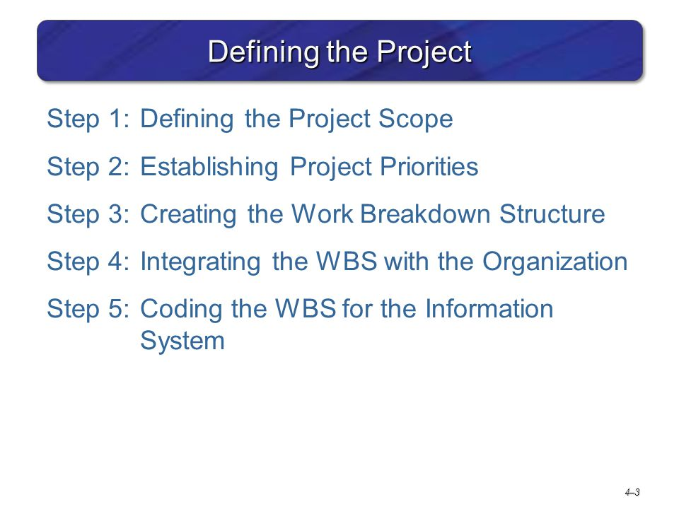 Defining the Project Step 1: Defining the Project Scope