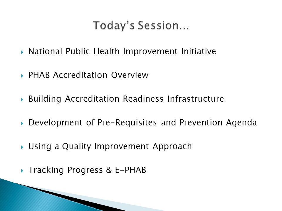Today's Session… National Public Health Improvement Initiative