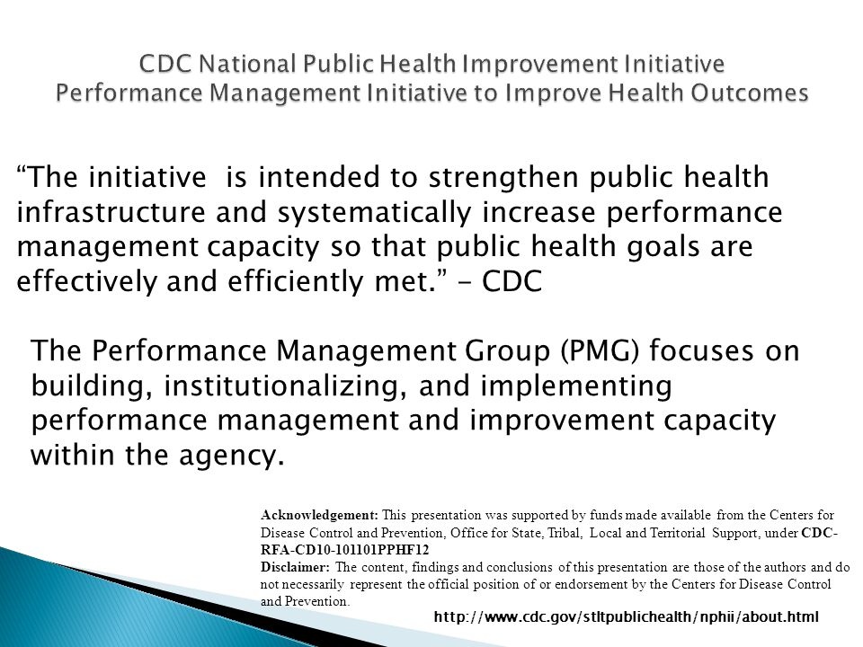 CDC National Public Health Improvement Initiative Performance Management Initiative to Improve Health Outcomes