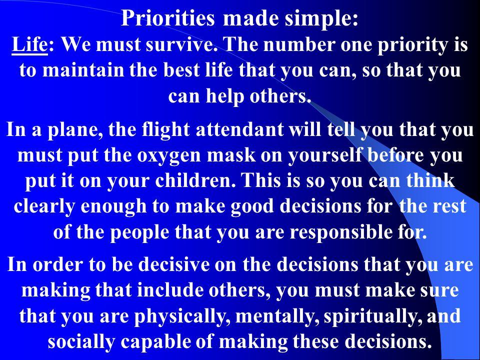 Priorities made simple: