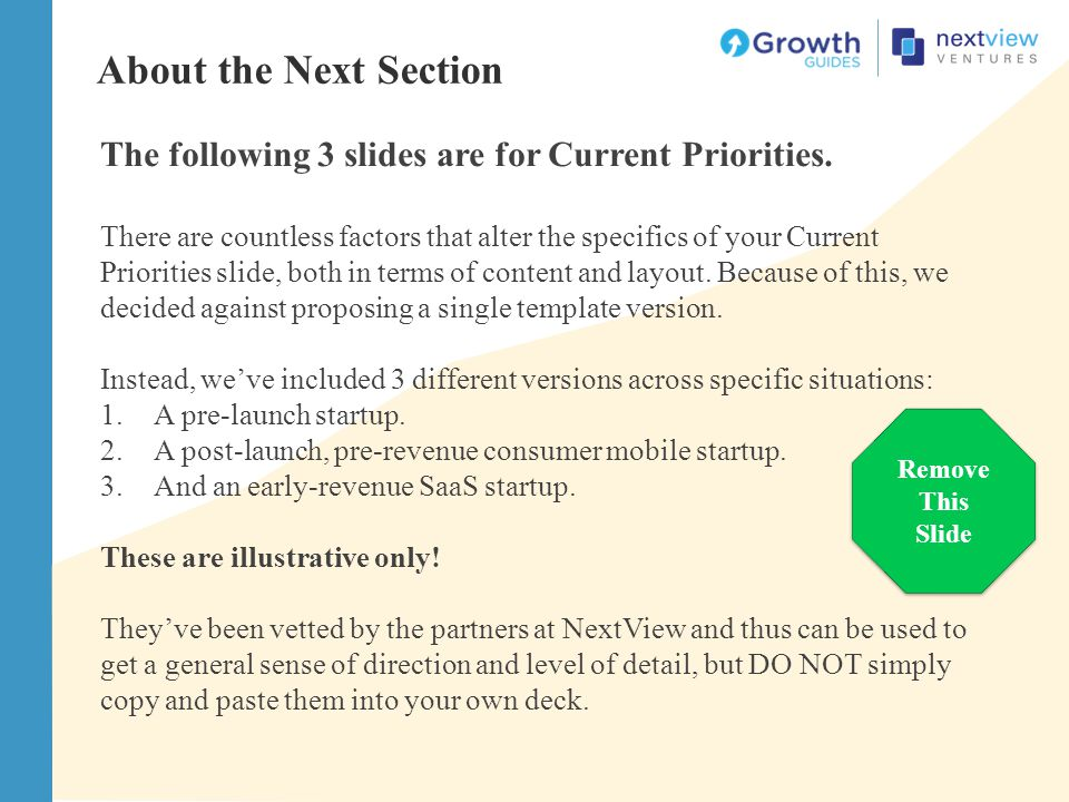 About the Next Section The following 3 slides are for Current Priorities.