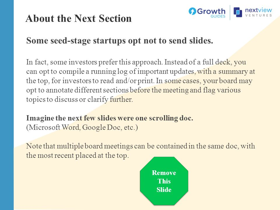About the Next Section Some seed-stage startups opt not to send slides.