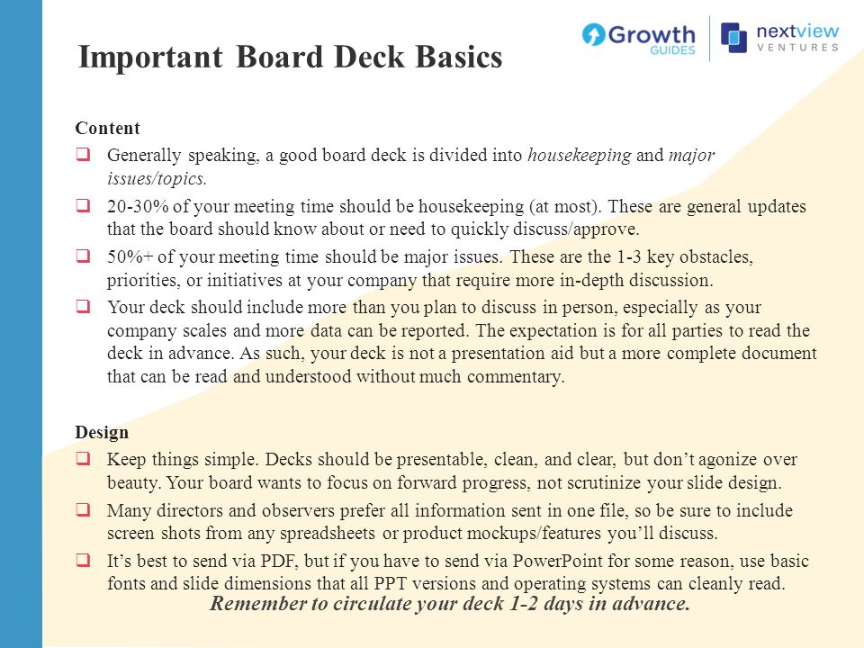 Remember to circulate your deck 1-2 days in advance.