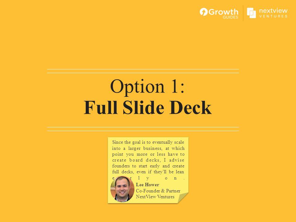 Option 1: Full Slide Deck