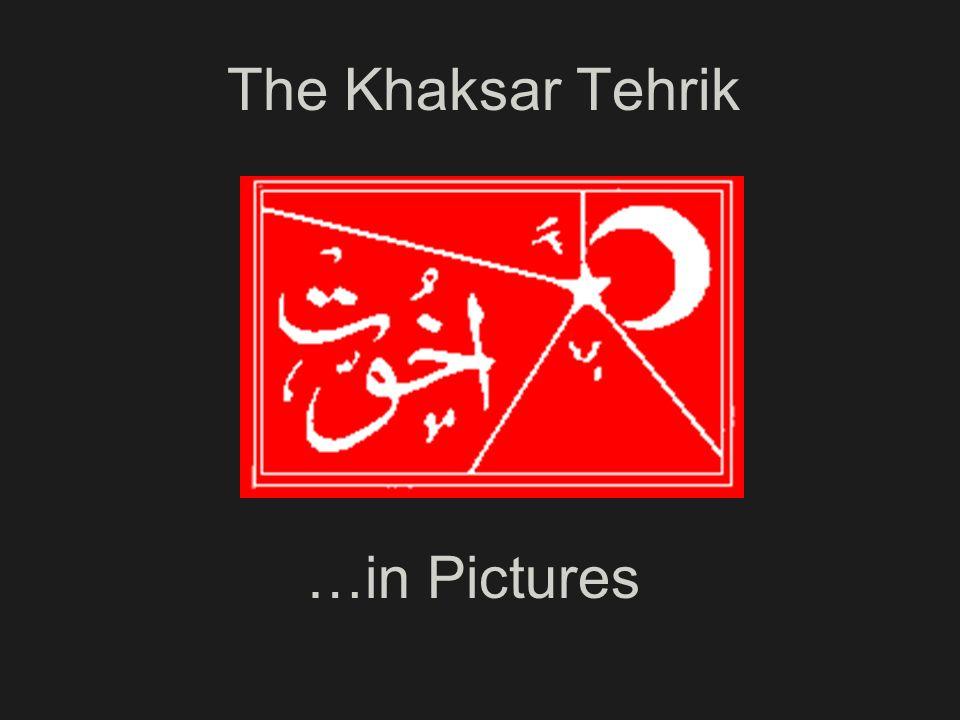 The Khaksar Tehrik …in Pictures