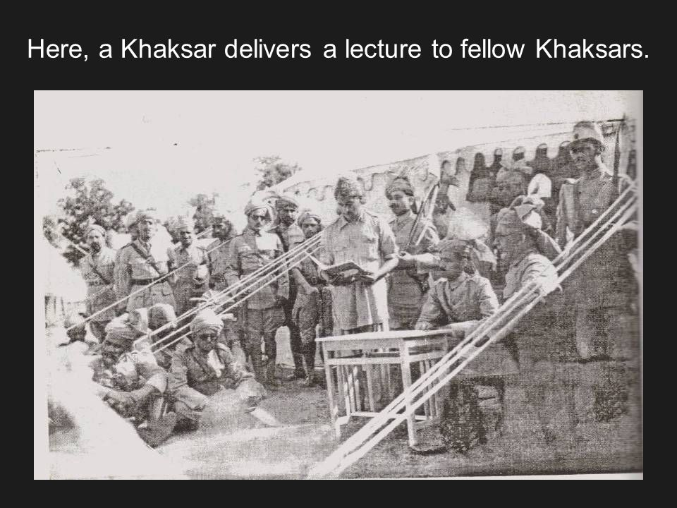 Here, a Khaksar delivers a lecture to fellow Khaksars.
