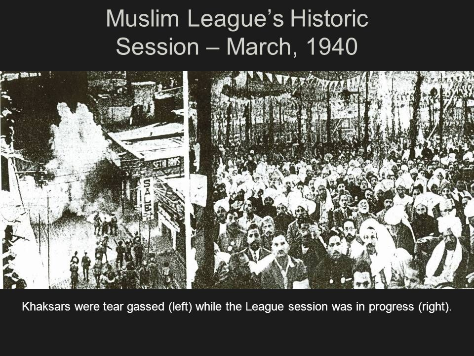 Muslim League's Historic Session – March, 1940
