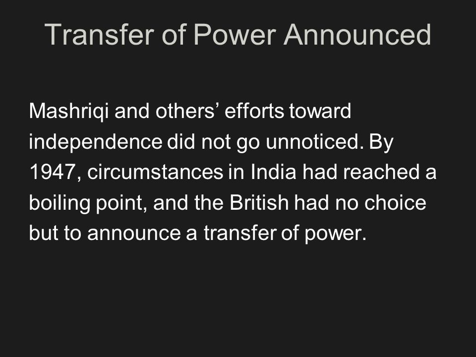 Transfer of Power Announced