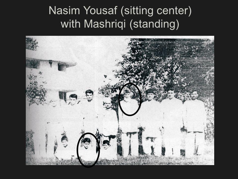 Nasim Yousaf (sitting center) with Mashriqi (standing)