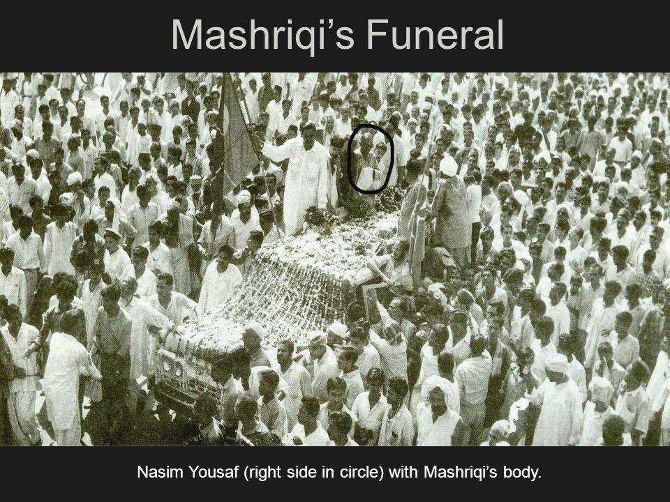 Mashriqi's Funeral Nasim Yousaf (right side in circle) with Mashriqi's body.