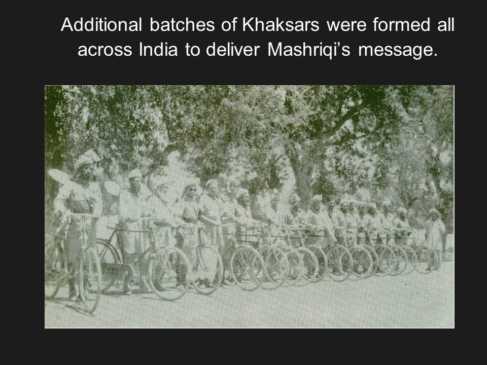 Additional batches of Khaksars were formed all