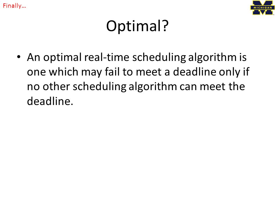 Finally… Optimal