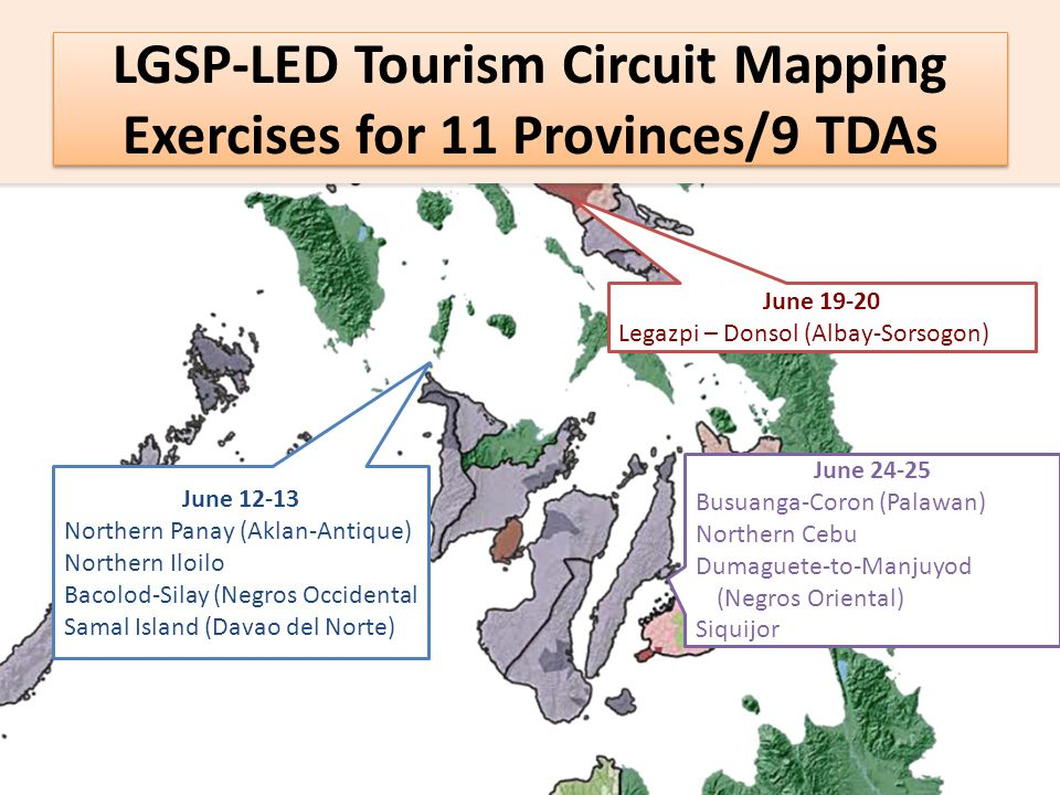 LGSP-LED Tourism Circuit Mapping Exercises for 11 Provinces/9 TDAs