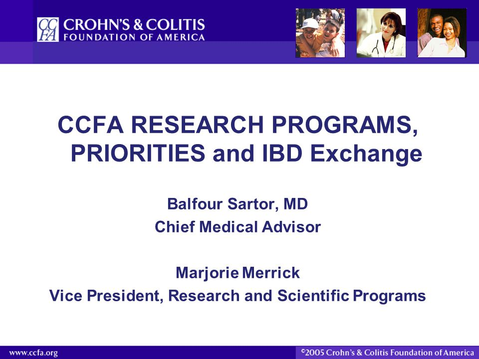 CCFA RESEARCH PROGRAMS, PRIORITIES and IBD Exchange