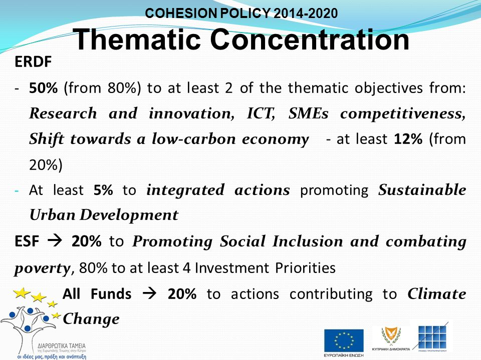 COHESION POLICY Thematic Concentration