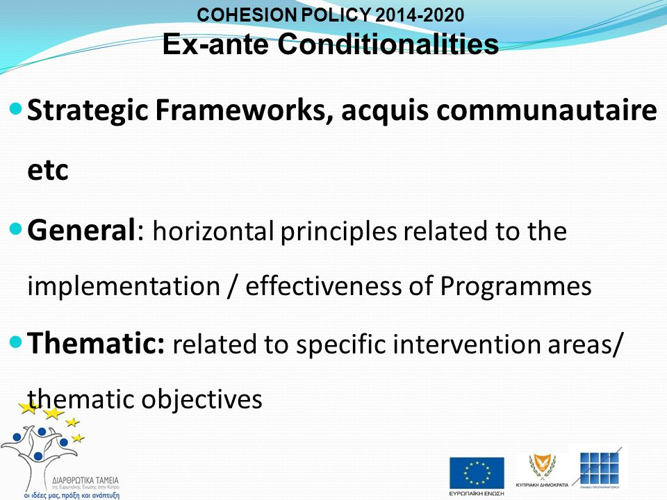 COHESION POLICY 2014-2020 Ex-ante Conditionalities