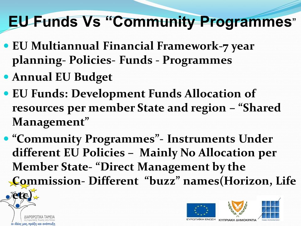 EU Funds Vs Community Programmes